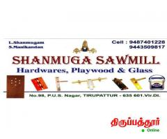 SHANMUGA SAWMILL HARDWARES, PLYWOOD AND GLASS