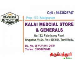 KALAI MEDICAL SHOP and GENERALS